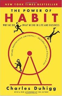 The Power of Habit, by Charles Duhigg